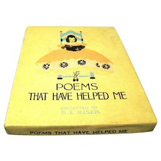 "1916 ""Poems that Have Helped Me"", compiled by S.E. Kiser, Original Box and Book"