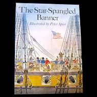"""The Star Spangled Banner"", Peter Spier, HC, First Edition"