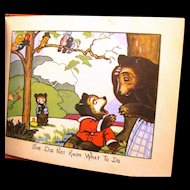 "1927 Child's Cubby Bear Series Book, ""A Frightened Baby"""