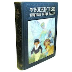 """1920 Edition of """"My BOOKHOUSE: Through Fairy Halls"""", Volume 3"""