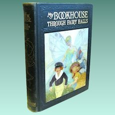 "1920 Edition of ""My BOOKHOUSE: Through Fairy Halls"", Volume 3"