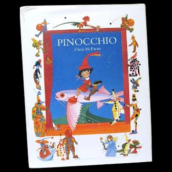 """1st Edition of Pictorial Book """"Pinocchio"""" Illustrated by Chris McEwan"""
