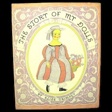 """1935 First Edition, Trimpey's  """"Story of My Dolls"""", Signed/Illus. by Janet Laura Scott"""