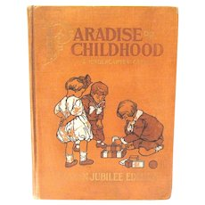 """Paradise of Childhood, A Practical Guide to Kindergartners"", Wiebe, 1910"