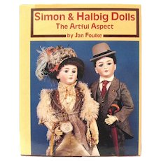 """Simon & Halbig Dolls, the Artful Aspect"", Jan Foulke, 1990 HC"