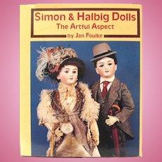 """Simon & Halbig Dolls, the Artful Aspect"", Jan Foulke, 1990 HC"