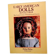 Early American Dolls in Full Color, 1986, Helen Nolan