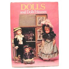 """Dolls and Dolls' Houses"", 1978 Hardcover Book, Constance Eileen King"