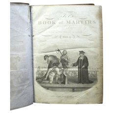 """1830 Rare Edition, """"Fox's book of Martyrs"""". Two Volumes in One"""