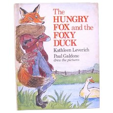 "1978 Book, ""The Hungry Fox & the Foxy Duck"", Leverich & Galdone"