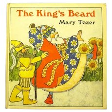 """Beautiful First Edition Picture Book, """"The King's Beard"""", Mary Tozer"""