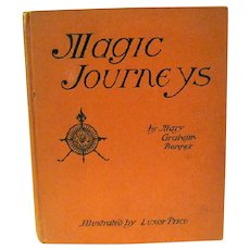 """""""Magic Journeys"""", Child's 1928 Fantasy Geography Book by Mary Bonner, Luxor Price"""