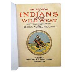 """The Boy's Book of Indians"", 1911, by Alfred Williams, Great Illustrations"