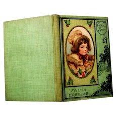 """Children's Book, """"Editha's burglar"""" by Frances Hodgson Burnett"""