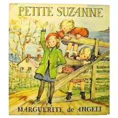 """Petite Suzanne"", 1937 Hard Cover Marguerite de Angeli Book"