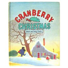 """Cranberry Christmas"" by Wende & Harry Devlin, 1976 Children's Book"