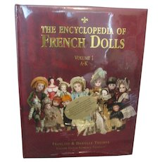 Encyclopedia of French Dolls Book Volume I (A-K) By Francois & Danielle Theimer English Ed Florence Theriault