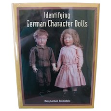 Identifying German Character Dolls Book - By Mary Gorham Krombholz - New In Shrink Wrap