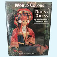 World Colors Doll & Dress Book by Hedrick & Matchette - Folk & Ethnic Dolls - New In Shrink Wrap
