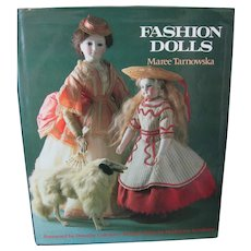 Fashion Dolls Book by Maree Tarnowska - Hardcover - 144 Pages - Beautiful Color Photos - Excellent Condition