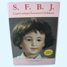 S.F.B.J Captivating Character Children Doll Book - By Ann Marie & Jacques Porot & Francois Theimer - 1986