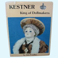 Kestner King Of Dollmakers Book by Jan Foulke - 1982 - Hardback with Dust Cover