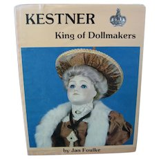 Kestner King Of Dollmakers Book by Jan Foulke - 1982 - Hardback with Dust Cover