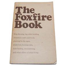 The Foxfire Book 1972 Folk Life How-to Book Wigginton
