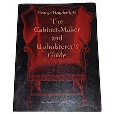 The Cabinet-Maker and Upholsterer's Guide George Hepplewhite antique furniture restoration - Red Tag Sale Item