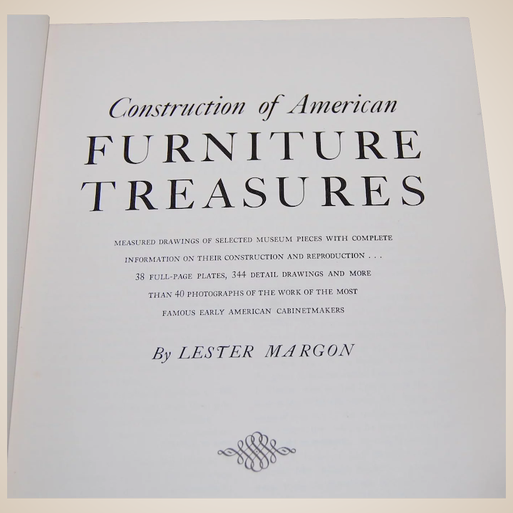Construction of American Furniture Treasures 1950 antique reference guide