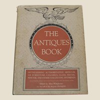 The Antiques Book 1950 Antiques Reference Guide Furniture Ceramics Glass Silver Pewter