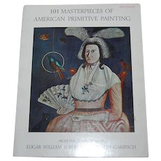 101 Masterpieces of American Primitive Painting William/Garbisch Collection antique reference guide