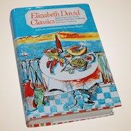 1982 Elizabeth David Classics Cookbook Mediterranean, French and Summer Cooking