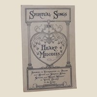 Spiritual Songs in Heart Melodies Song Book Old Gospel Press