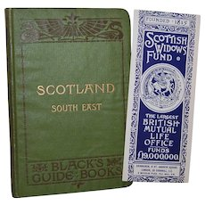 1907 Black's Guide Books: Scotland South East Travel Book plus Scottish Widow's Fund Bookmark