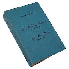 Libro di Cucina Italiana Italian English Dual Language Cookbook Angela Martigoni 1945