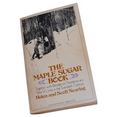 1975 The Maple Sugar Book Helen and Scott Nearing