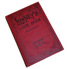 1912 Lowney's Cook Book Illustrated Revised Edition