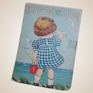 Deary Dot and the Squee Vintage Children's Book