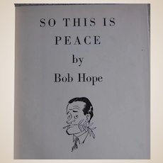 So this is Peace by Bob Hope 1946