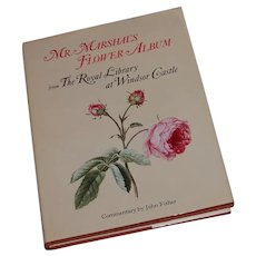 Mr Marshal's Flower Album from The Royal Library at Windsor Castle 1985