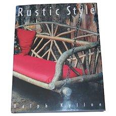 Rustic Style by Ralph Kylloe