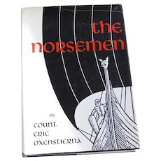 The Norsemen by Count Eric Oxenstierna 1965