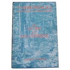 The Story of a Wilderness, The Adirondacks, Fulton Chain-Big Moose Region by Joseph F Grady