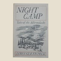 Night Camp: Tales of the Adirondacks by James Glenn Peck