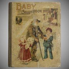 RARE Circa 1896 BABY STORYBOOK Victorian Era Illustrated Cloth Hardcover Children's Book