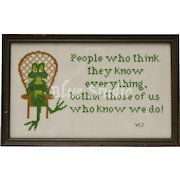 """For """"People who think they know everything..."""" Clever Green Frog Handcrafted Cross-Stitch Needlepoint in Wood Frame"""