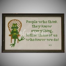"For ""People who think they know everything..."" Clever Green Frog Handcrafted Cross-Stitch Needlepoint in Wood Frame"