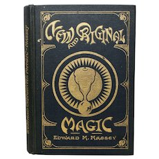 Copyright 1922 New and Original Magic by Edward Massey Hardcover Linen Magic Trick Book