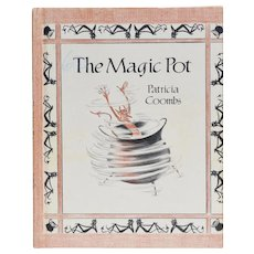 Circa 1977 The Magic Pot by Patricia Coombs Illustrated Children's Hardcover Book